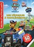 Nickelodeon - La Pat'Patrouille - Des véhicules à toute épreuve !.