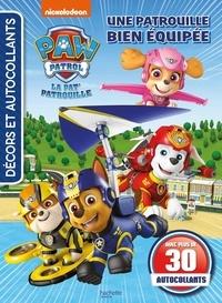 Nickelodeon - La Pat'Patrouille - Une patrouille bien équipée.