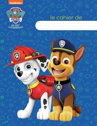 Nickelodeon - Le Cahier Pat' Patrouille.
