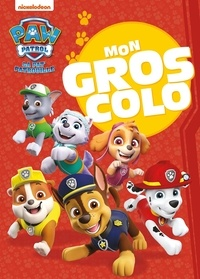 Nickelodeon - Mon gros colo La Pat' Patrouille.