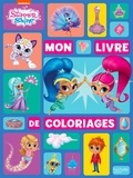 Nickelodeon - Mon livre de coloriages Shimmer & Shine.