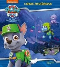 Nickelodeon - Pat'Patrouille - L'épave mystérieuse.