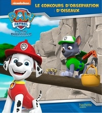 Nickelodeon - Paw Patrol La Pat' Patrouille  : Le concours d'observation d'oiseaux.