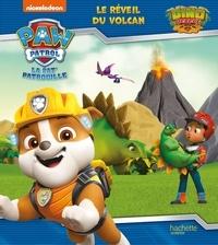 Nickelodeon - Paw Patrol La Pat' Patrouille  : Le réveil du volcan - Dino Rescue.