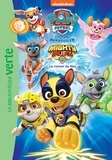 Nickelodeon et Christelle Chatel - Paw Patrol La Pat' Patrouille  : Mighty Rups - Le roman du film.