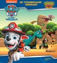Nickelodeon - Paw Patrol La Pat' Patrouille  : Un tyrannosaure terrifiant - Dino Rescue.
