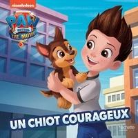 Nickelodeon - Paw Patrol - La Pat' Patrouille le film  : Un chiot courageux.