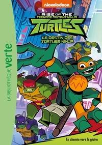Nickelodeon - Rise of the Teenage Mutant Ninja Turtles Tome 2 : En chemin vers la gloire.