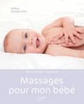 Nicki Bainbridge et Alan Heath - Massages pour mon bébé.
