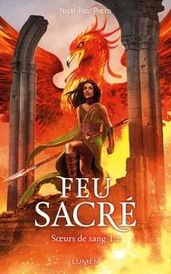 Nicki Pau Preto - Soeurs de Sang Tome 2 : Feu sacré.