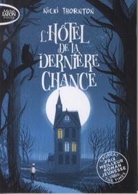 Nicki Thornton - Une enquête magique de Seth Seppi  : L'hôtel de la dernière chance.