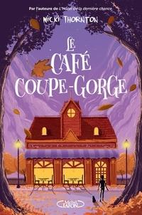 Nicki Thornton - Une enquête magique de Seth Seppi  : La café coupe-gorge.