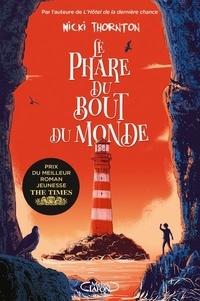 Nicki Thornton - Une enquête magique de Seth Seppi  : Le phare du bout du monde.