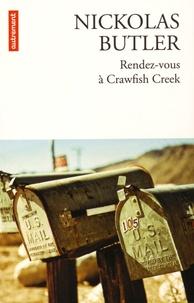 Nickolas Butler - Rendez-vous à Crawfish Creek.