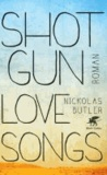 Nickolas Butler - Shotgun Lovesongs.