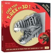 Crée ton T-Rex en 3D! - Coffret avec 1 maquette et 1 livre de 32 pages pour tout savoir sur le T.Rex.pdf
