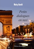Nicky Gentil - Petits dialogues en taxi.