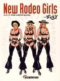 Nicky - New Rodeo Girls - Suivi de Rose Garden School.