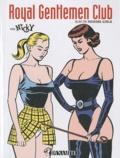 Nicky - Royal Gentlemen Club - Suivi de Rocking Girls.