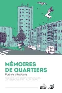 Nico Cado et Loïc Gosset - Mémoires de quartiers - Portraits d'habitants.