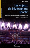Nico Didry - Les enjeux de l'événement sportif - Approche économique et études de cas.