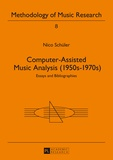 Nico Schüler - Computer-Assisted Music Analysis (1950s-1970s) - Essays and Bibliographies.