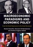 Nicola Acocella et Giovanni Di Bartolomeo - Macroeconomic Paradigms and Economic Policy - From the Great Depression to the Great Recession.
