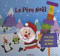 Nicola Anderson - Le père Noël - Une jolie histoire de Noël !.