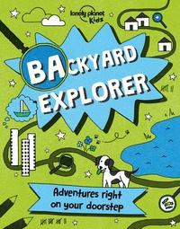 Nicola Baxter - Backyard explorer.