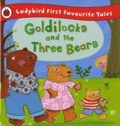 Nicola Baxter - Goldilocks and the Three Bears.