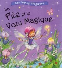 Nicola Baxter - La Fée et le Voeu Magique.