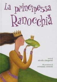 Nicola Cinquetti - La principessa Ranocchia.