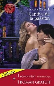 Nicola Cornick et Joanna Makepeace - Captive de la passion - La rose d'albâtre (Harlequin Les Historiques).
