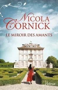 Nicola Cornick - Le miroir des amants.