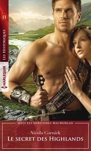 Nicola Cornick - Le secret des Highlands.