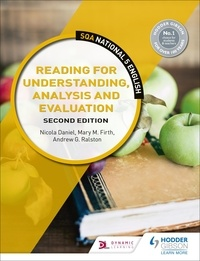 Nicola Daniel et Mary M. Firth - SQA National 5 English: Reading for Understanding, Analysis and Evaluation: Second Edition.