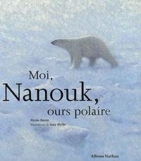 Nicola Davies et Gary Blythe - Moi, Nanouk, ours polaire.