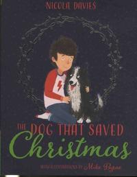 Nicola Davies - The Dog that Saved Christmas.