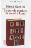Nicola Gardini - Le parole perdute di Amelia Lynd.
