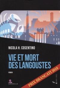 Nicola H. Cosentino - Vie et mort des langoustes.