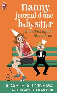 Nicola Kraus et Emma McLaughlin - Nanny, journal d'une baby sitter.