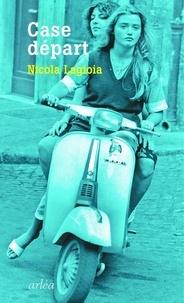 Nicola Lagioia - Case départ.