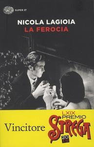 Nicola Lagioia - La ferocia.