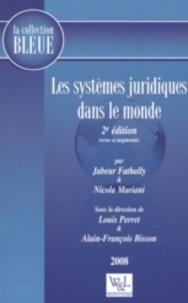 Nicola Mariani et Jabeur Fathally - Les systèmes juridiques dans le monde.