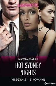 Nicola Marsh - Hot Sydney Nights - Intégrale 3 romans.