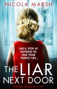 Nicola Marsh - The Liar Next Door.