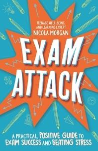 Nicola Morgan - Exam Attack.