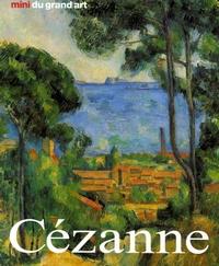 Nicola Nonhoff - Paul Cézanne - Sa vie et son oeuvre.