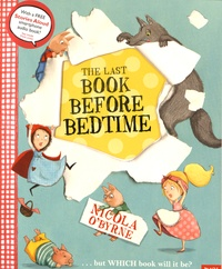 Nicola O'Byrne - The Last Book Before Bedtime.