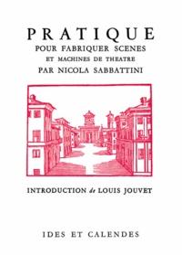 Nicola Sabbattini - Pratique pour fabriquer scènes et machines de théâtre.